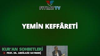 Yemin Keffâreti (Maide 89. Ayet)