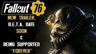 "FALLOUT 76 INFO BLOWOUT: Game Will Be Supported ""Forever"", New Trailer/Beta Date SOON, & MORE!"