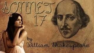 William Shakespeare - Sonnet 17 - Poetry Reading