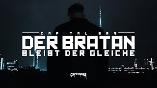 CAPITAL BRA - DER BRATAN BLEIBT DER GLEICHE