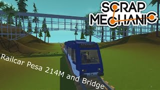 Scrap Mechanic Railcar Pesa 214M and Bridge - Szynobus Pesa 214M