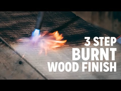How To Finish Wood With Fire in 3 Easy Steps
