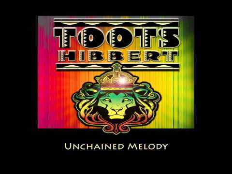 Toots Hibbert Unchained Melody