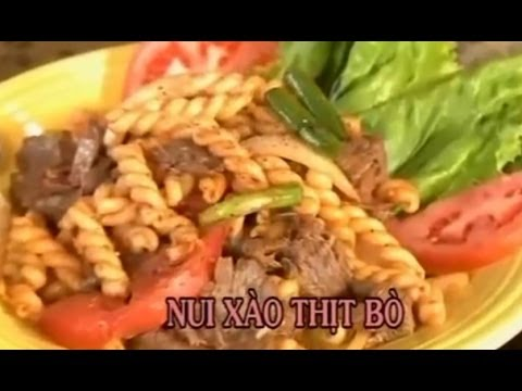 Nui Xao Thit Bo - Xuan Hong