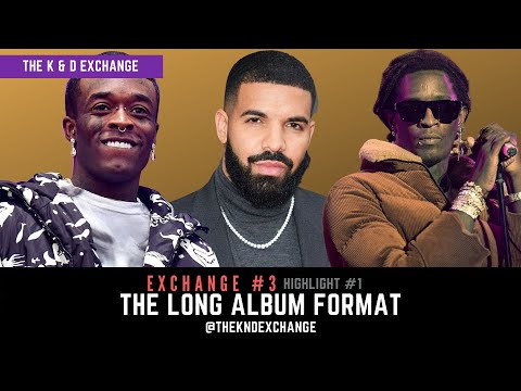 The Long Album Format   Exchange #3 Highlights   The K & D Exchange