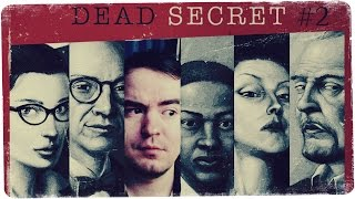 Пришла пора бояться, пришла пора бежать! ● Dead Secret #2