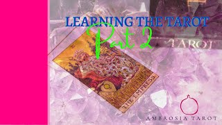 Introduction to the Tarot Part 2/8 -  Learning the tarot, the Fool's Journey