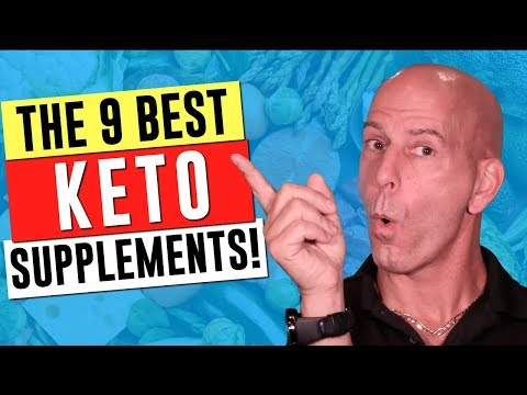 The 9 Best Keto Supplements! And, are they Necessary?