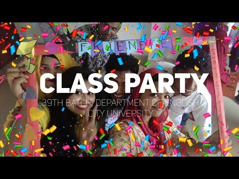 Class Party of 39th Batch   Department of English   City University Bangladesh