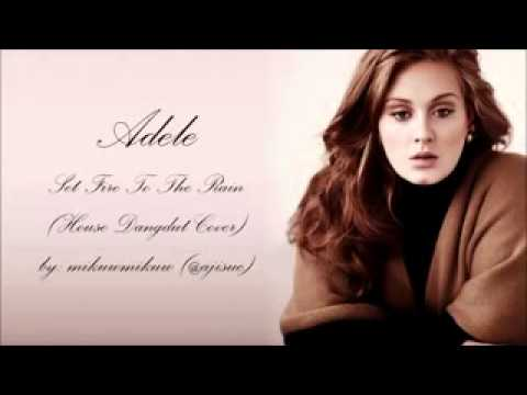Adele   Set Fire To The Rain House Dangdut Version