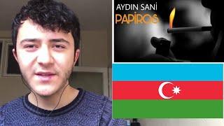 Aydın Sani - PAPİROS TEPKİ / AZERBAYCAN MÜZİKLERİ