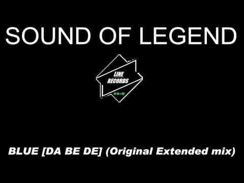 Sound Of Legend - Blue [Da Ba Dee] (Original Extended Mix)