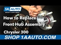 How to Replace install Front Hub Assembly 2006 Chrysler 300 Buy Quality Auto Parts at 1AAuto.com