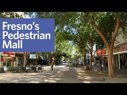 Fresno Is Removing Its Pedestrian Mall. Will It Save Downtown?