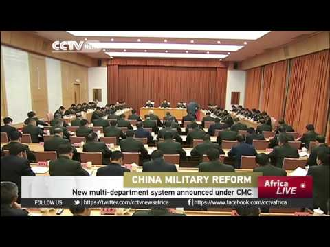 China military reform: New multi-department system announced under CMC