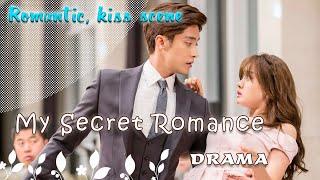 Video My Secret Romance (Romantic, kiss scene) download MP3, 3GP, MP4, WEBM, AVI, FLV Juli 2018