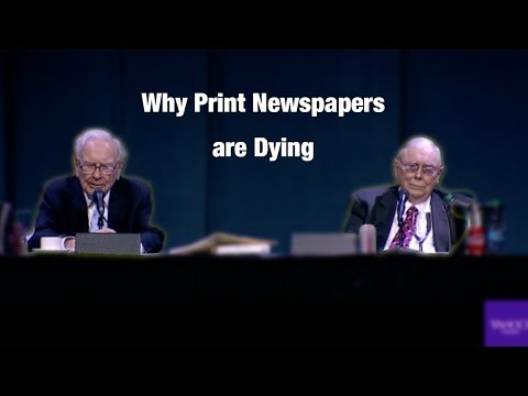 Warren Buffett explains the print newspaper industry