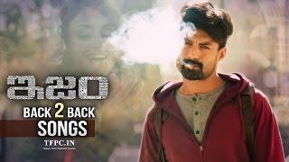 Kalyan Ram's ISM Video Songs | Back 2 Back | Kalyan Ram | Aditi Arya | TFPC
