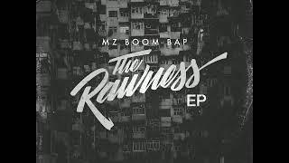 Mz boom bap - the rawness [full ep]