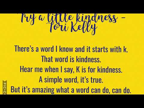 Try a little kindness lyrics, Tori Kelly