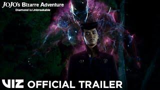 Official Trailer 1 | JoJo's Bizarre Adventure: Diamond is Unbreakable Live-Action Movie | VIZ