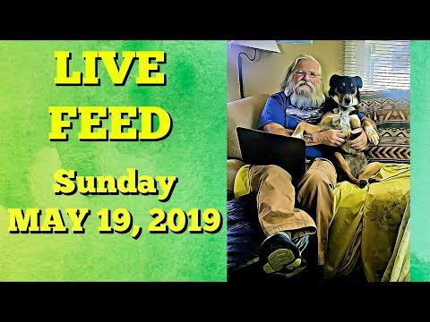 Announcements, Updates and More-Live Feed May 19, 2019