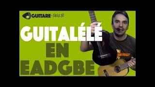 Accorder sa guitalélé en EADGBE (comme une guitare)