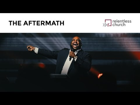 The Aftermath | Pastor John Gray