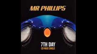 Mr Phillips - 7th Day (CJ Stone Remix) 2001