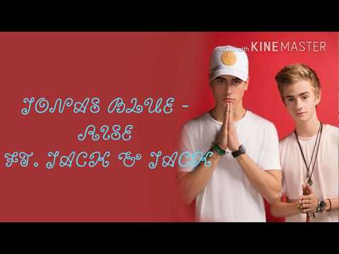 Jonas Blue - Rise ft. Jack & Jack (lyrics video)