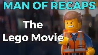 RECAP!!! - The Lego Movie