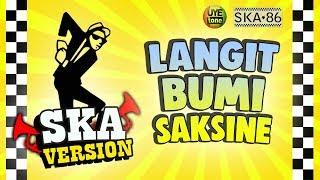 Download SKA 86 - LANGIT BUMI SAKSINE (Reggae SKA Version)