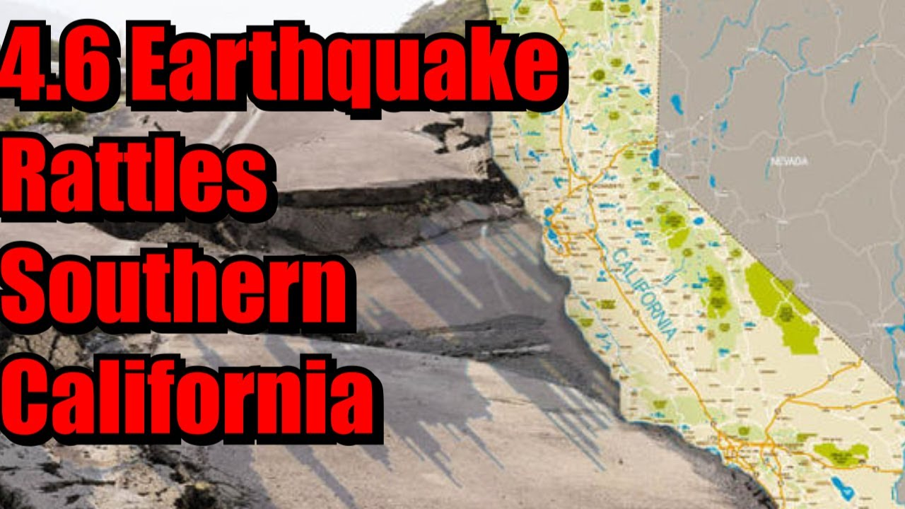 Southern California earthquake: 4.5-magnitude tremor jolts area ...