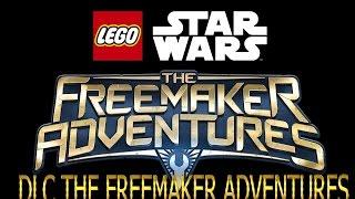 ПОКАЗ ПЕРСОНАЖЕЙ ИЗ DLC THE FREEMAKER ADVENTURES в игре LEGO Star Wars The Force Awakens