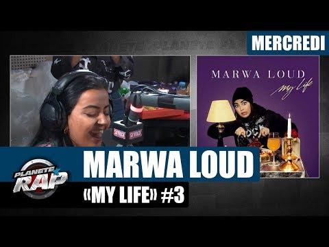 Planète Rap - Marwa Loud 'My Life' #Mercredi