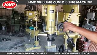 HMP Drilling Cum Milling Machine Manufacturer in Rajkot Gujara…