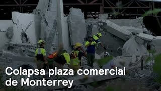 Colapsa plaza comercial en construcción de Monterrey - En Punto con Denise Maerker