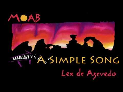 02 A Simple Song | Moab | Lex de Azevedo