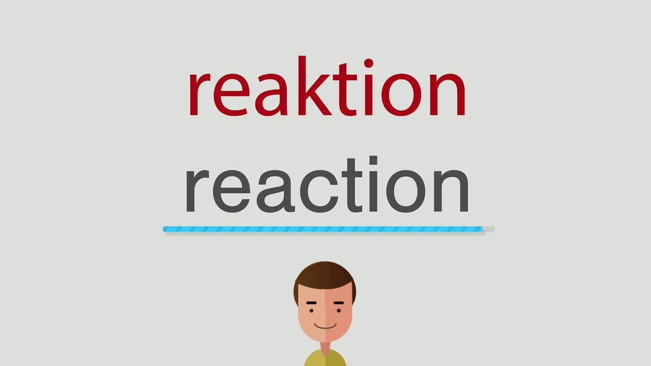 Reaktion Englisch