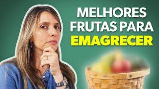6 frutas para emagrecer mais rápido