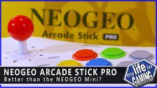 NEOGEO Arcade Stick Pro - Better than the NEOGEO Mini? :: MLiG Mini / MY LIFE IN GAMING