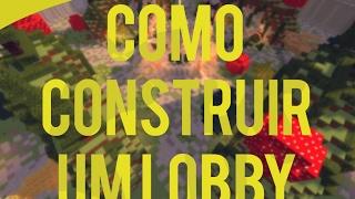 Minecraft  Como construir um Lobby ♥ BY ReinanHS