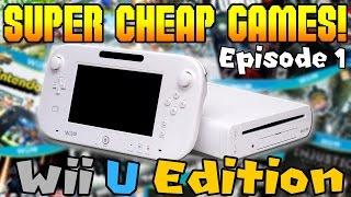SUPER CHEAP Wii U GAMES! | Episode 1
