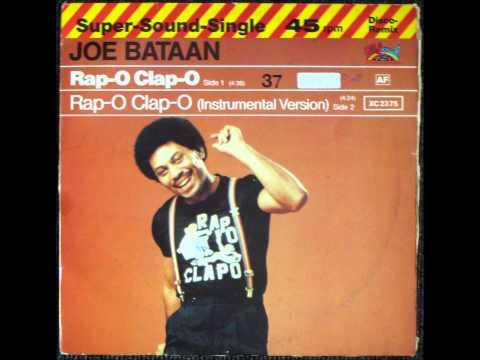 Joe Bataan - Rap-O Clap-O Original 12 inch Version 1979