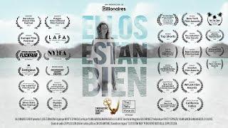 """""""Ellos Están Bien"""" - Documental"""