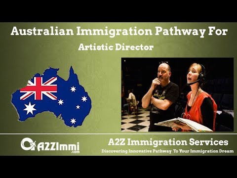 Australia Immigration Pathway for Artistic Director (ANZSCO Code: 212111)