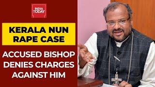 Kerala Nun Rape  Case: Accused Bishop Franco Mulakkal Denies Charged Against Him, Pleads Not Guilty