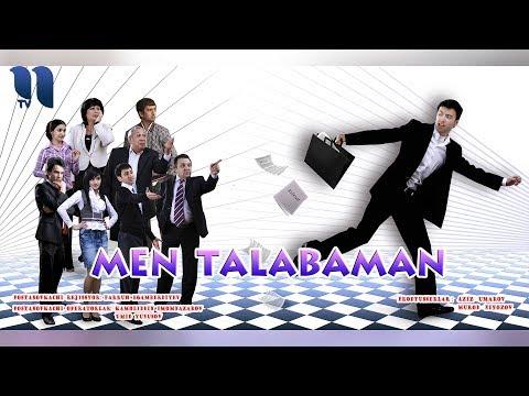 Men talabaman (o'zbek film) | Мен талабаман (узбекфильм)