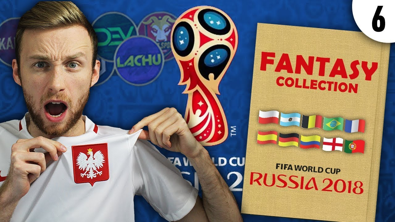 FANTASY COLLECTION #6 | WORLD CUP 2018
