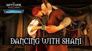 The Witcher 3: Wild Hunt - Hearts of Stone - Dancing with Shani